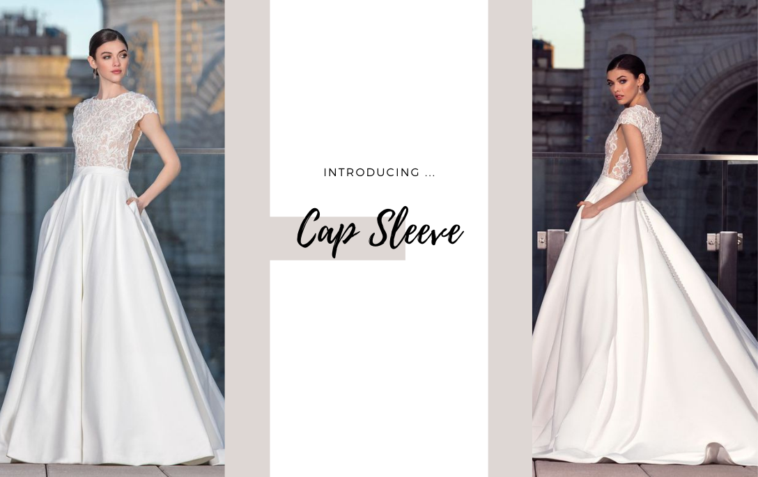 Brides of Chester introduces its Cap Sleeve Wedding Dress Collection