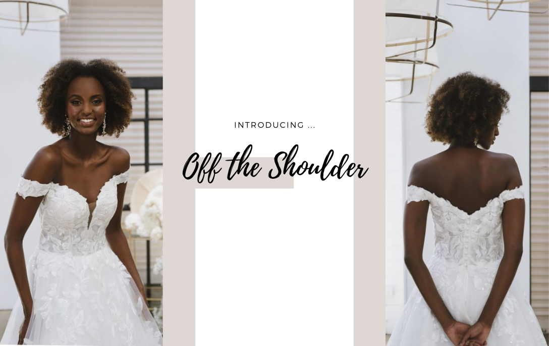 Brides of Chester introduces its Off the Shoulder Wedding Dress Collection